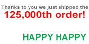 125,000 orders. Thank YOU!